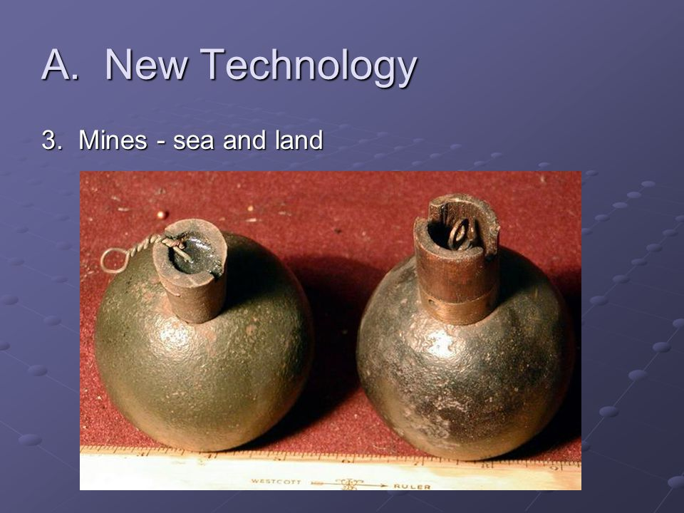 A. New Technology 3. Mines - sea and land