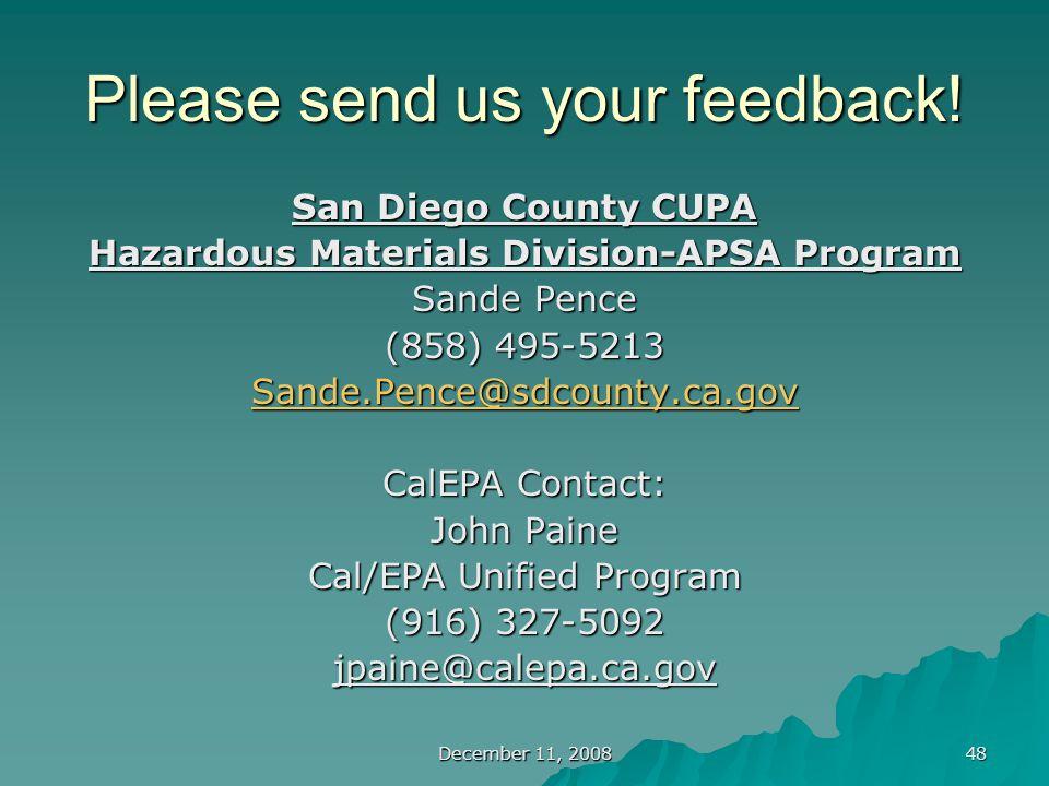December 11, 2008 48 Please send us your feedback.