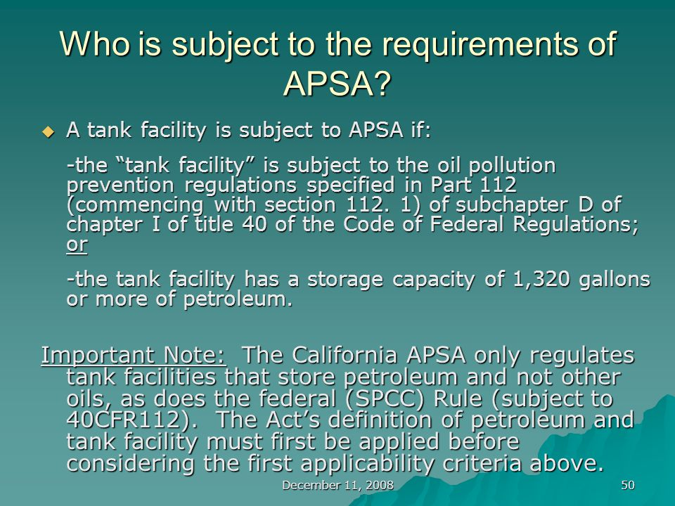 December 11, 2008 50 Who is subject to the requirements of APSA.