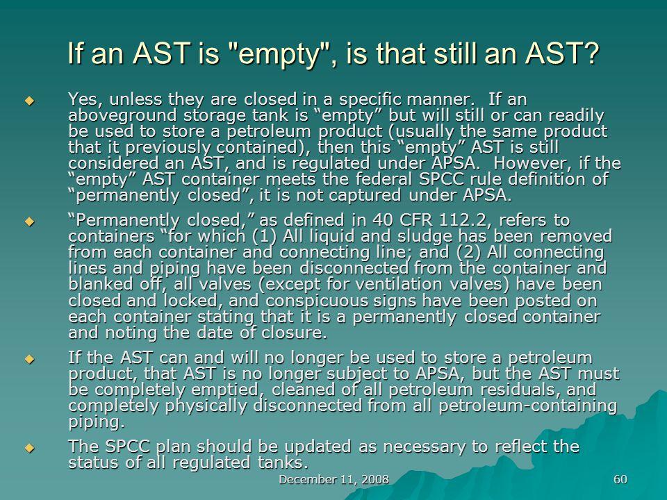 December 11, 2008 60 If an AST is empty , is that still an AST.