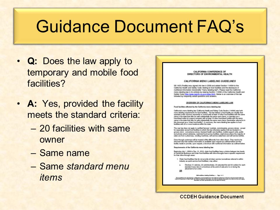 Guidance Document FAQ's Q: Does the law apply to temporary and mobile food facilities.