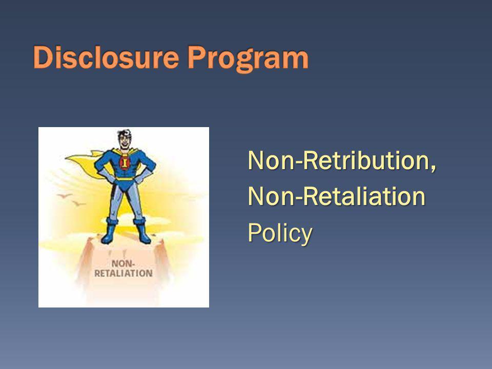 Non-Retribution, Non-Retaliation Policy