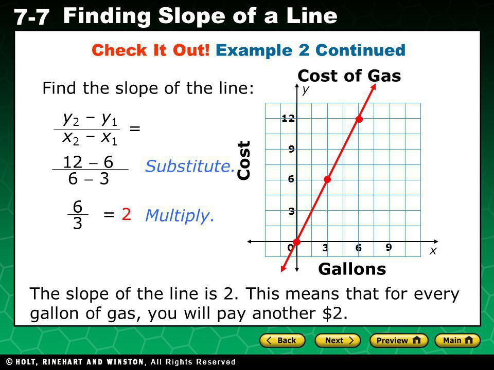 Holt CA Course 1 7-7 Finding Slope of a Line Check It Out.