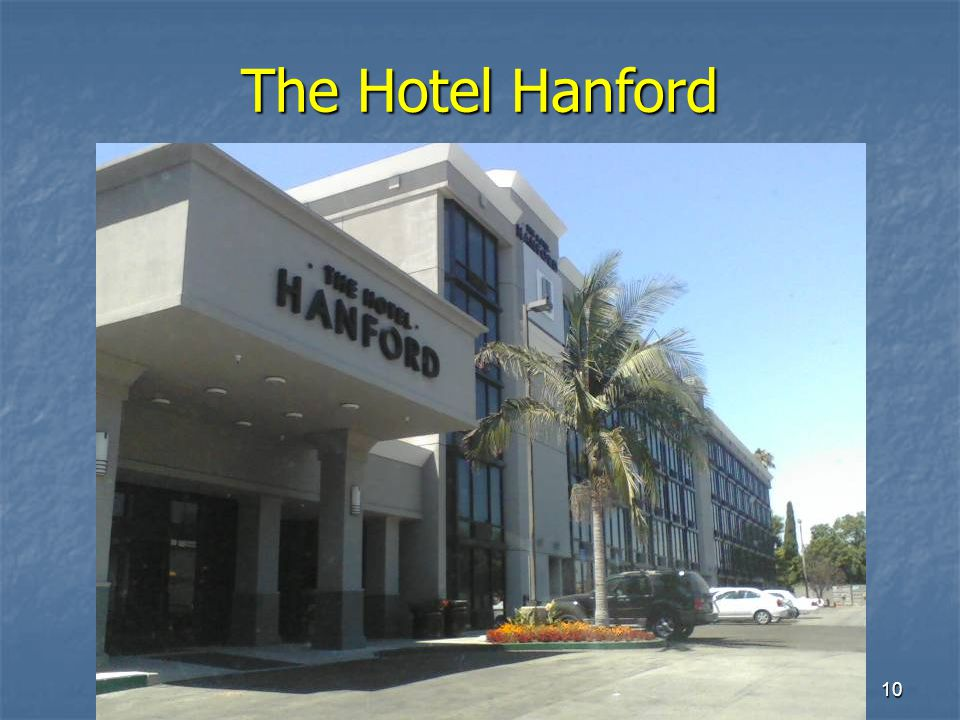 10 The Hotel Hanford