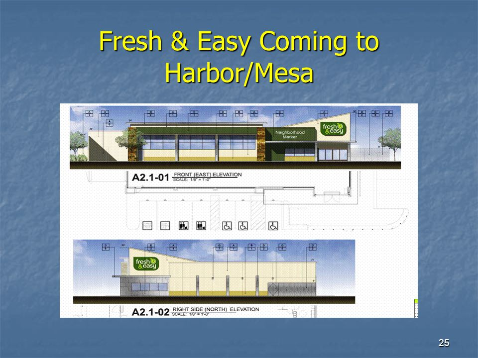 25 Fresh & Easy Coming to Harbor/Mesa