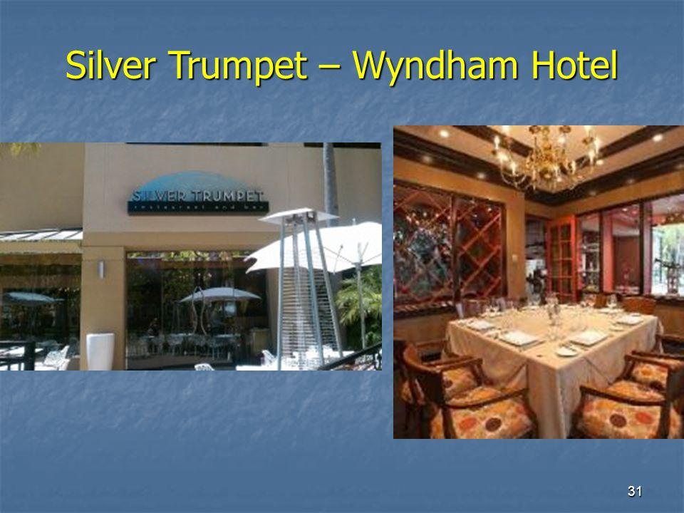 31 Silver Trumpet – Wyndham Hotel