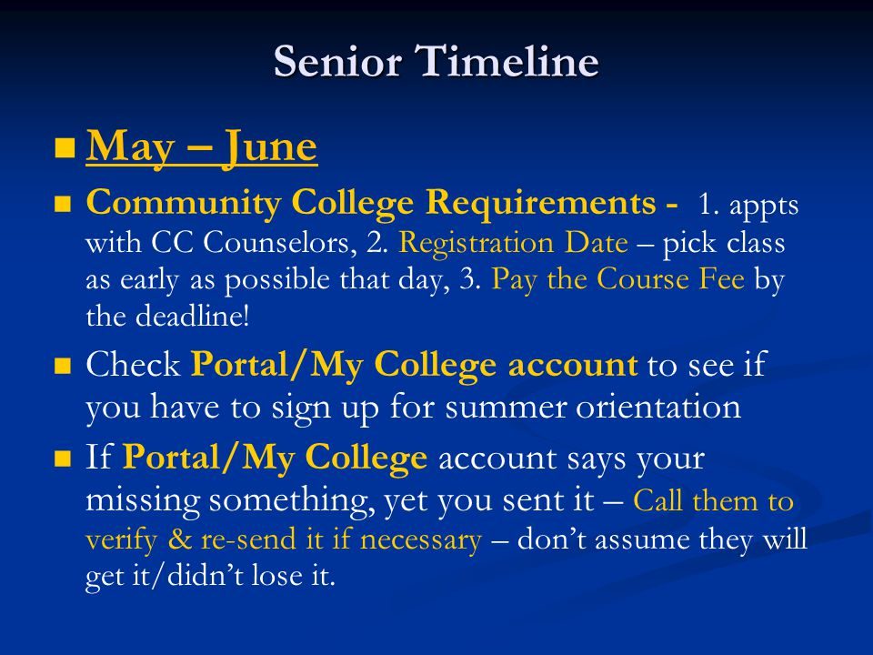Senior Timeline May – June Community College Requirements - 1.