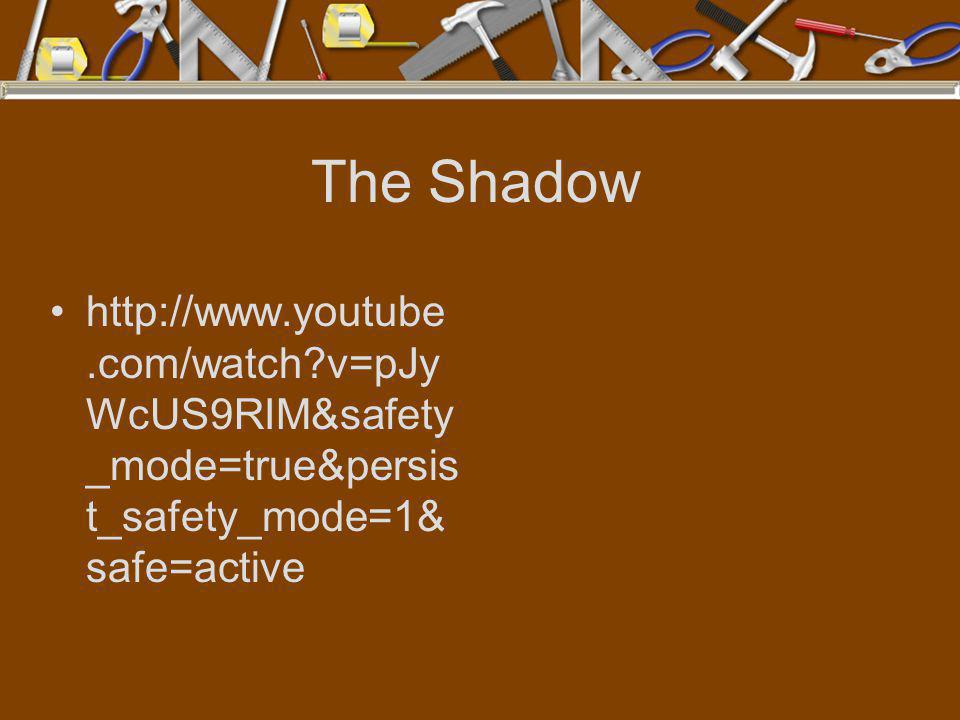 The Shadow http://www.youtube.com/watch?v=pJy WcUS9RIM&safety _mode=true&persis t_safety_mode=1& safe=active