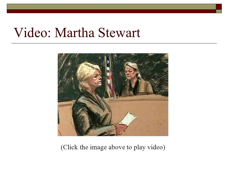 Video: Martha Stewart (Click the image above to play video)