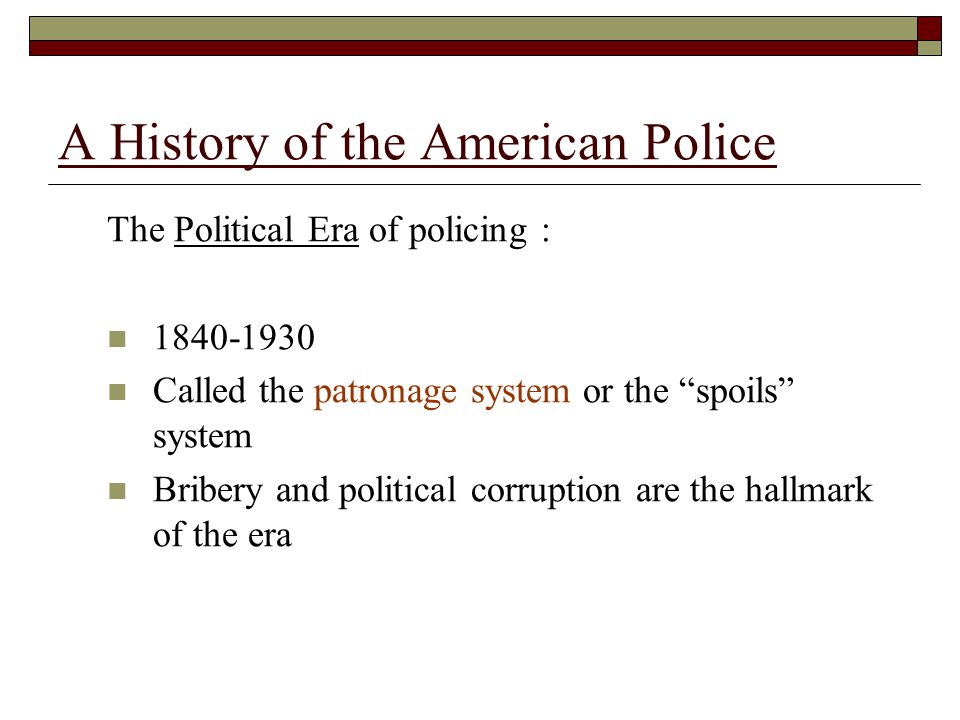  In 1929, the Wickersham Committee focused on two areas of American policing that were in need of reform: Police brutality The corrupting influence of politics