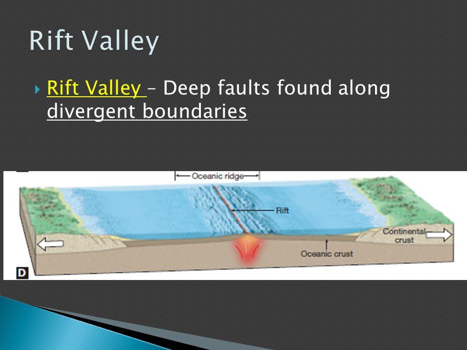  Oceanic Ridge – Elevated area in the ocean, found along divergent boundaries