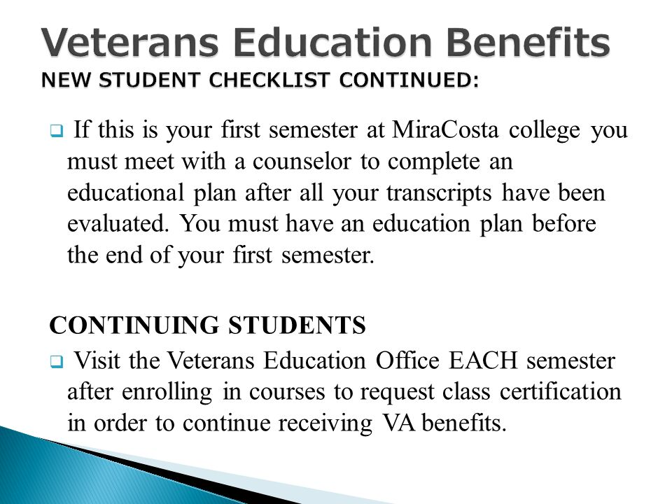  If this is your first semester at MiraCosta college you must meet with a counselor to complete an educational plan after all your transcripts have been evaluated.