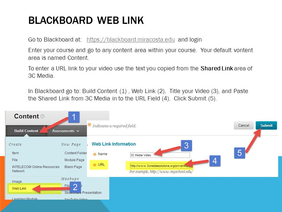 BLACKBOARD WEB LINK Go to Blackboard at: https://blackboard.miracosta.edu and loginhttps://blackboard.miracosta.edu Enter your course and go to any content area within your course.