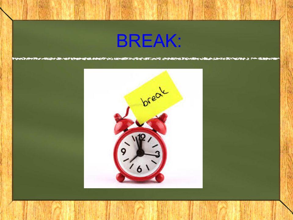 BREAK: