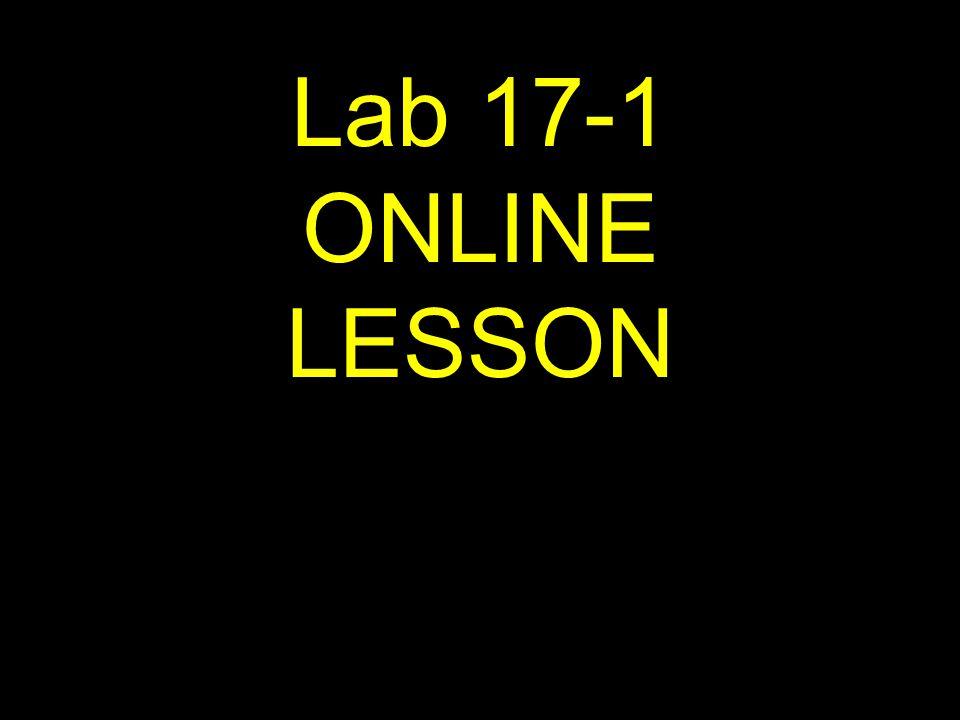 1 Lab 17-1 ONLINE LESSON
