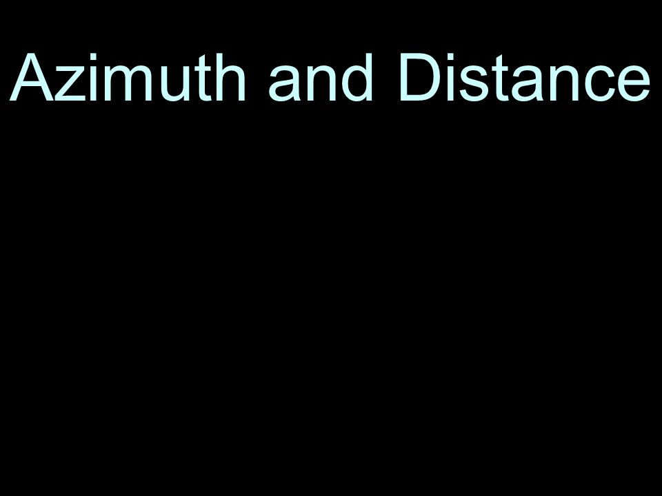 5 Azimuth and Distance