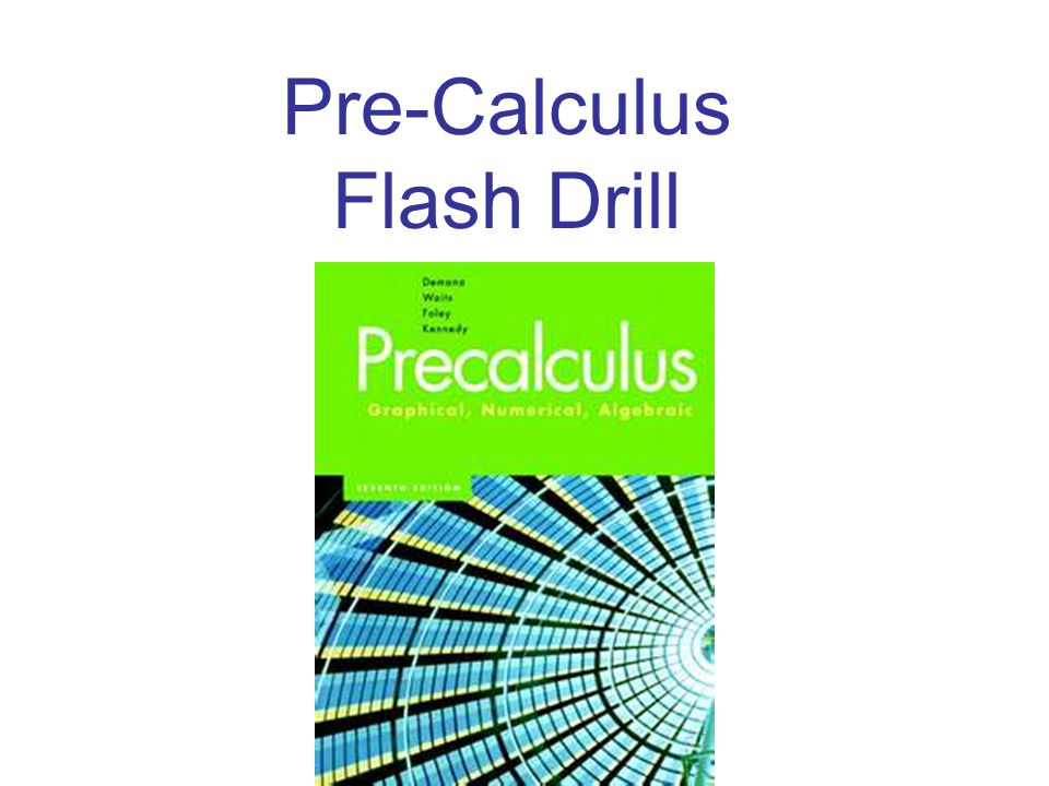 Pre-Calculus Flash Drill