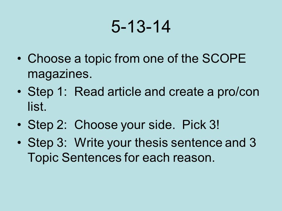5-13-14 Choose a topic from one of the SCOPE magazines.