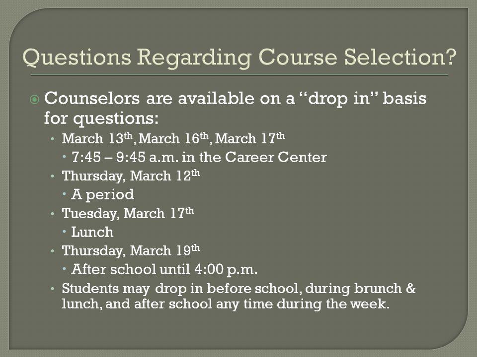 Questions Regarding Course Selection.