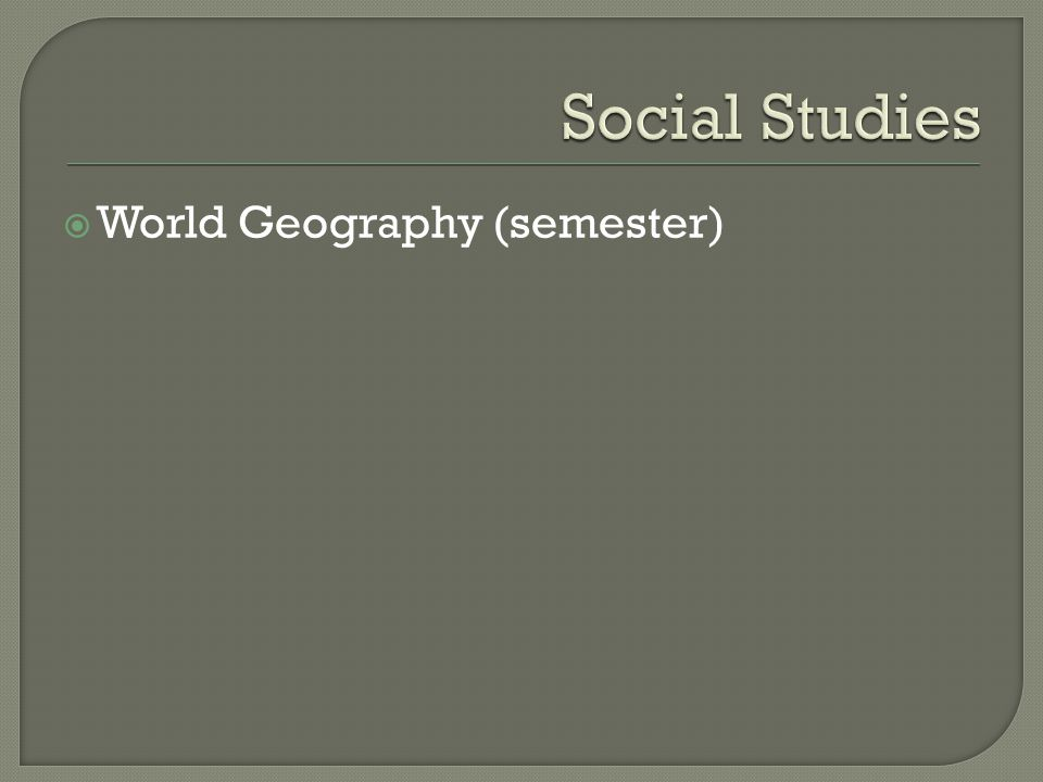  World Geography (semester)