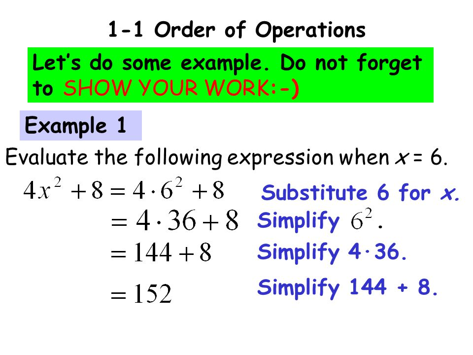 1-1 Order of Operations Let's do some example.