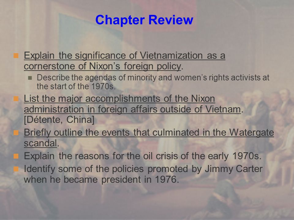 Chapter Review Explain the significance of Vietnamization as a cornerstone of Nixon's foreign policy.