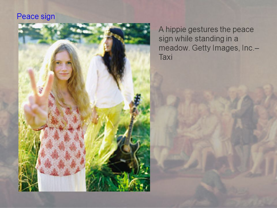 Peace sign A hippie gestures the peace sign while standing in a meadow. Getty Images, Inc.– Taxi