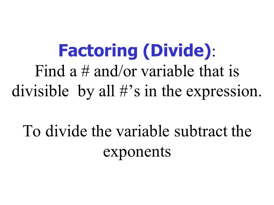 Ex 8 Factor: x 3 (9 + 25x 4 )