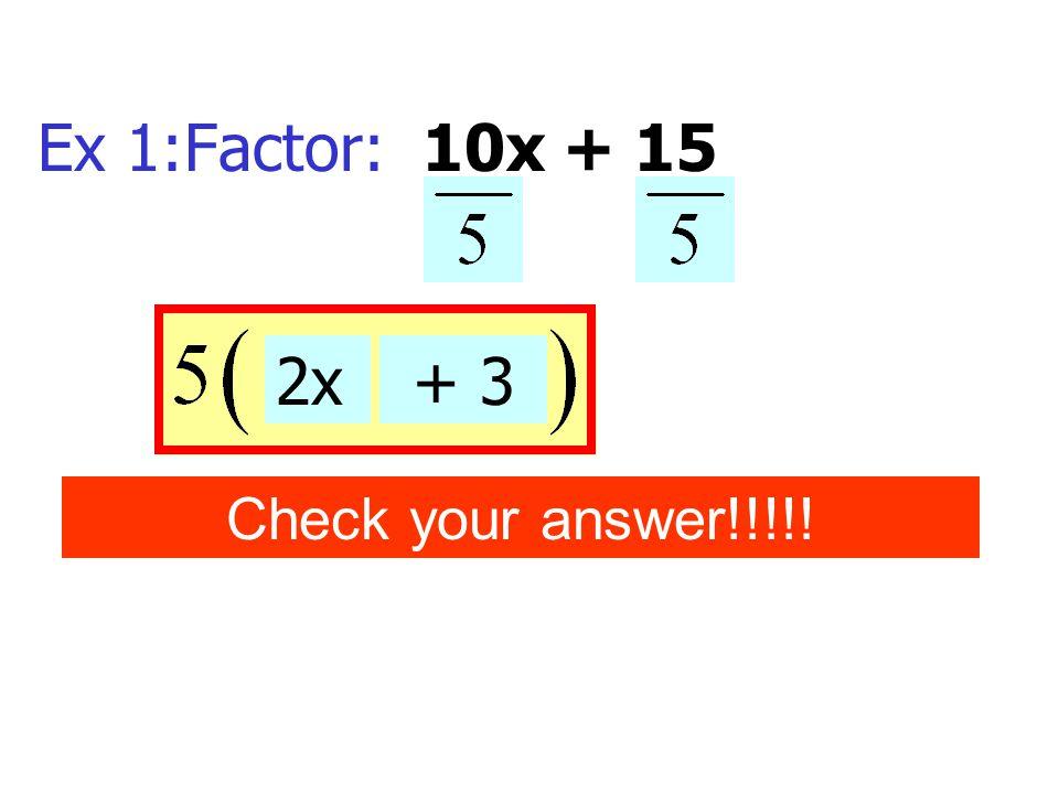 Ex 11 Factor: x 2 (6x 2 - 10x + 3)