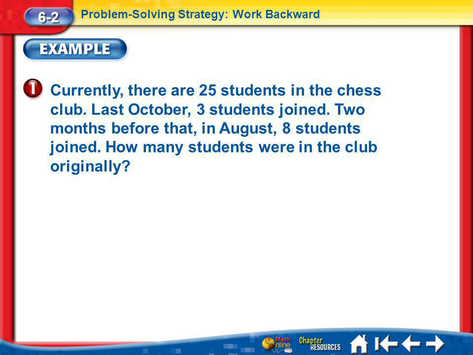 Lesson 2 Ex1 Currently, there are 25 students in the chess club.