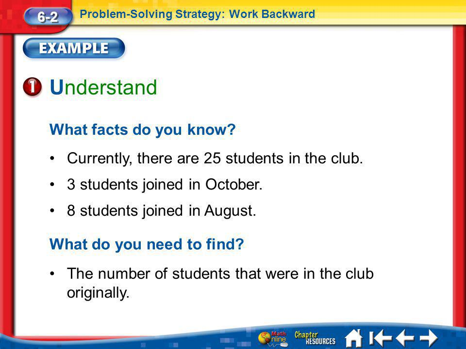 Lesson 2 Ex1 Understand What facts do you know.Currently, there are 25 students in the club.