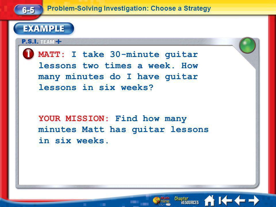 Lesson 5 Ex1 MATT: I take 30-minute guitar lessons two times a week.
