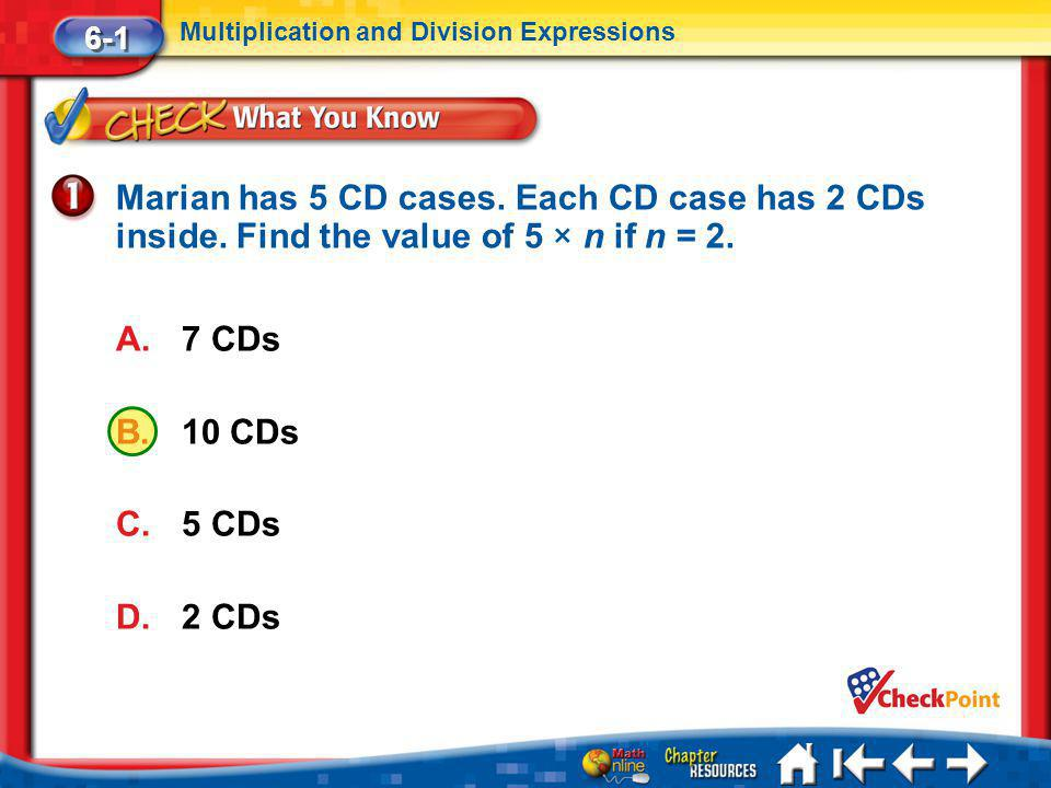 Lesson 1 CYP1 Marian has 5 CD cases.Each CD case has 2 CDs inside.