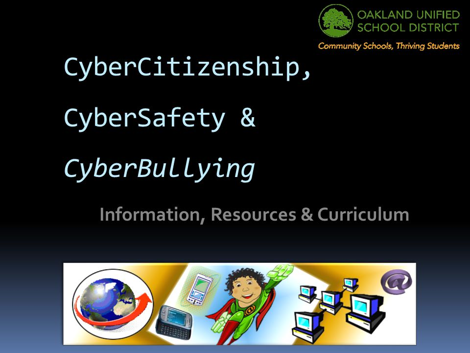 CyberCitizenship, CyberSafety & CyberBullying Information, Resources & Curriculum