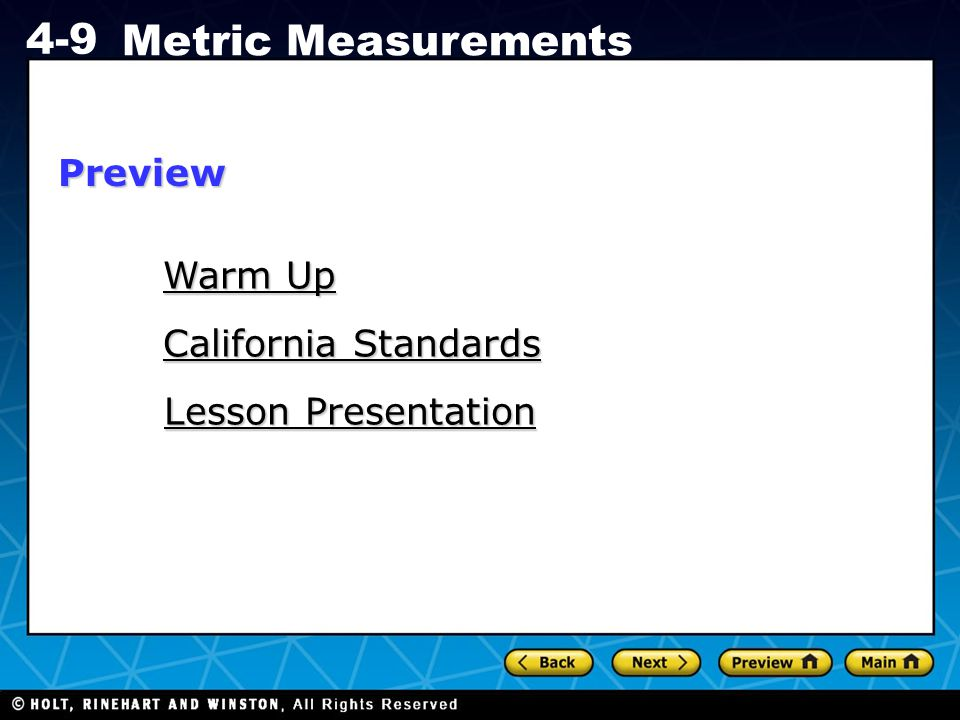 Holt CA Course 1 4-9 Metric Measurements Warm Up Find each value.