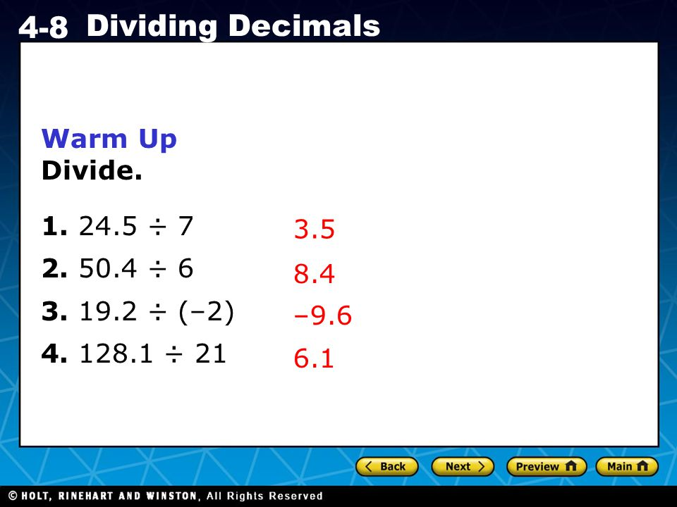 Holt CA Course 1 4-8 Dividing Decimals Warm Up Divide.