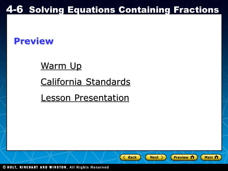 Holt CA Course 1 4-6 Solving Equations Containing Fractions Warm Up in Spiral.