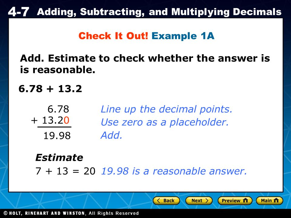 Holt CA Course 1 4-7 Adding, Subtracting, and Multiplying Decimals Check It Out.