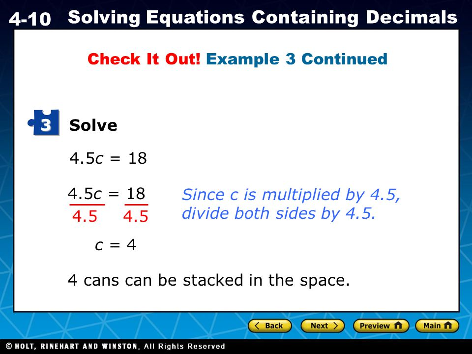 Holt CA Course 1 4-10 Solving Equations Containing Decimals Check It Out.