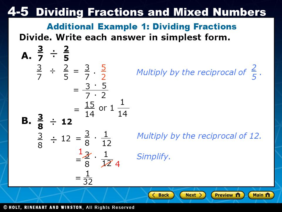 Holt CA Course 1 4-5 Dividing Fractions and Mixed Numbers Check It Out.