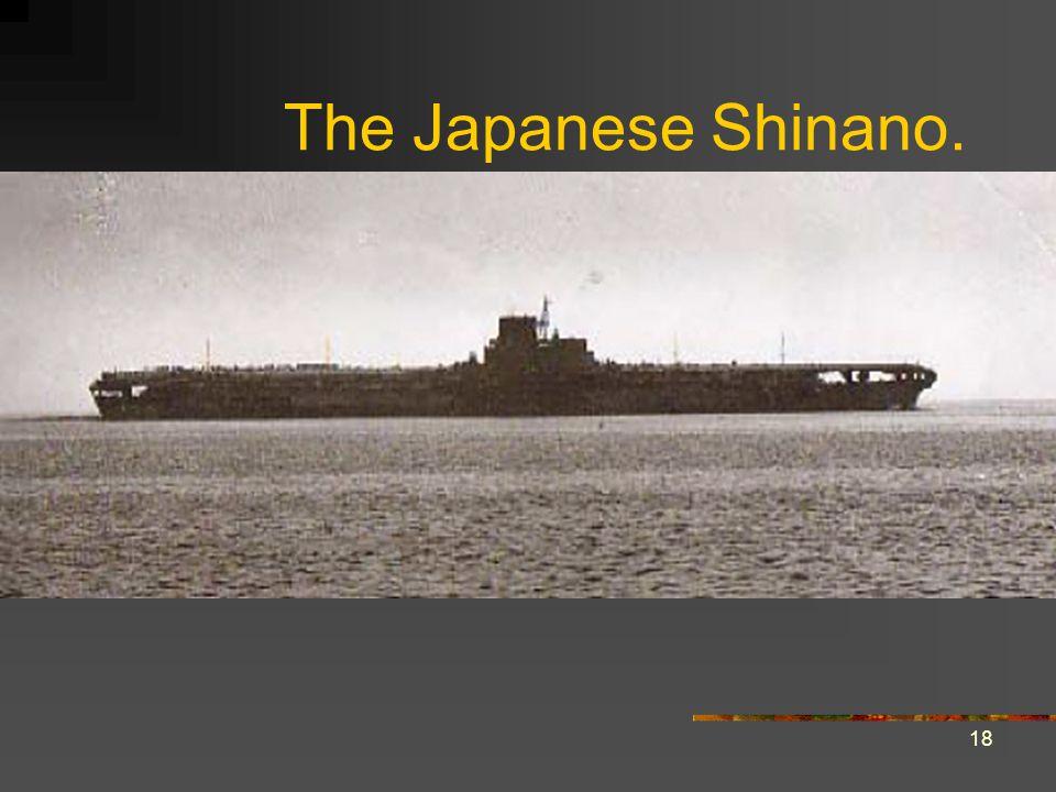 18 The Japanese Shinano.