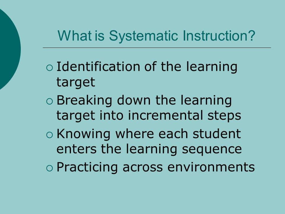 What is Systematic Instruction.