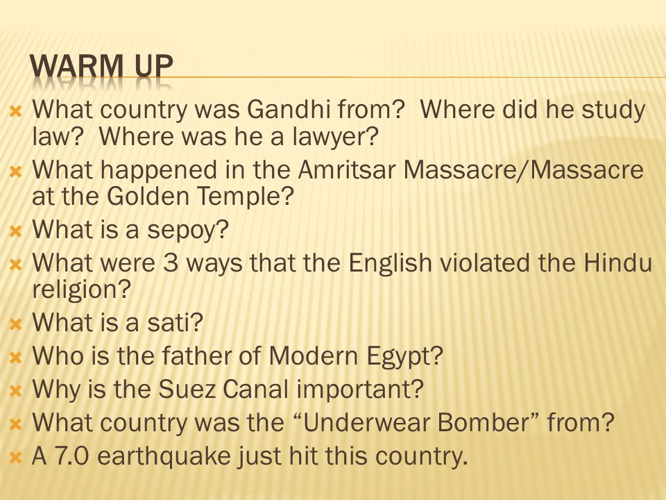 What country was Gandhi from? Where did he study law? Where was he a lawyer?  What happened in the Amritsar Massacre/Massacre at the Golden Temple?