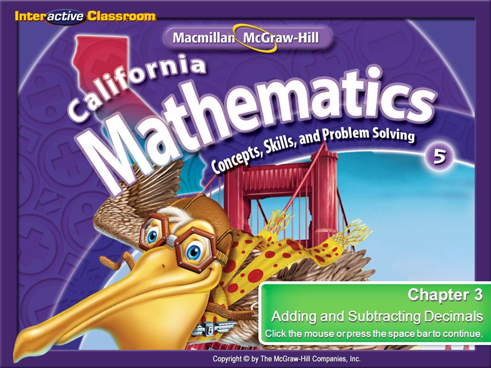 Lesson 7 CYP3 3-7 Adding and Subtracting Decimals Find 4 – 2.627. A.2.373 B.1.373 C.2.627 D.1.627