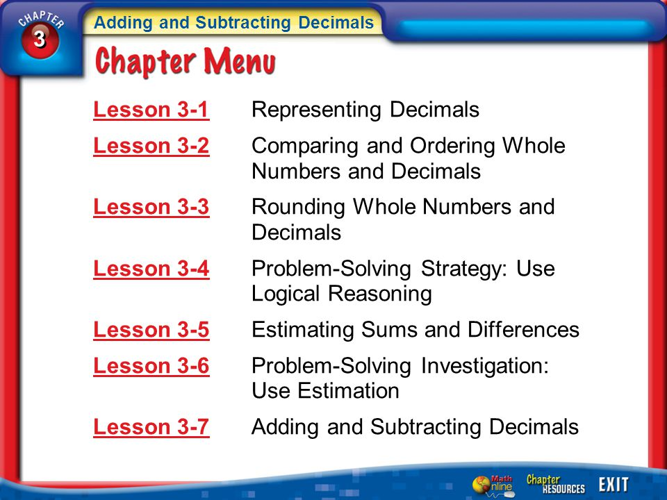 3 3 Adding and Subtracting Decimals 5Min 2-3 (over Lesson 3-1) Graph –1.93 in the approximate position on a number line.