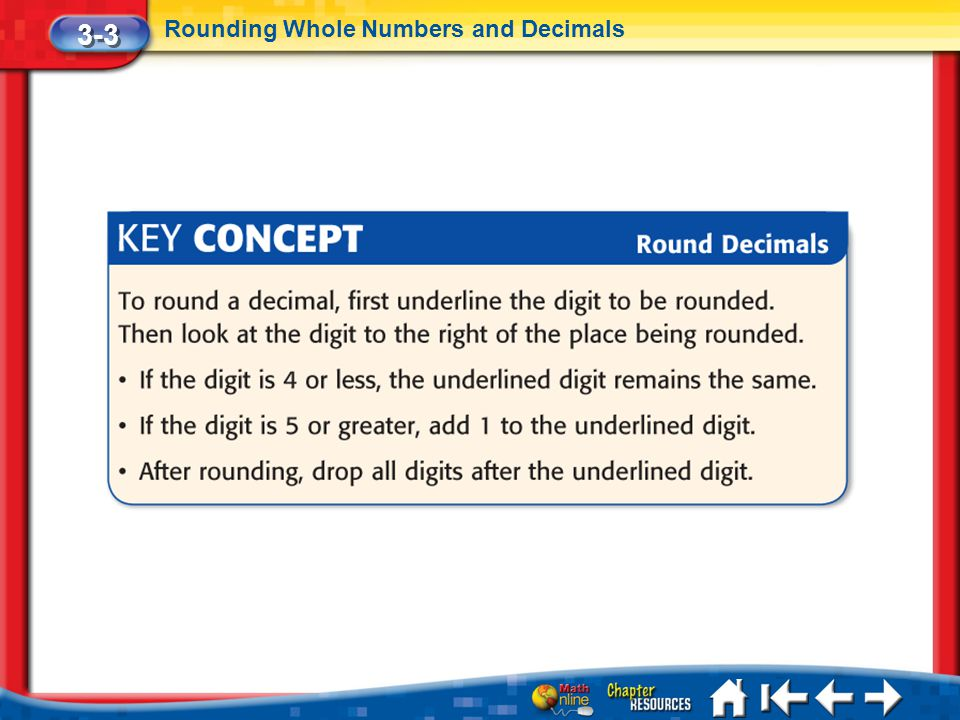 Lesson 3 Key Concept 1 3-3 Rounding Whole Numbers and Decimals