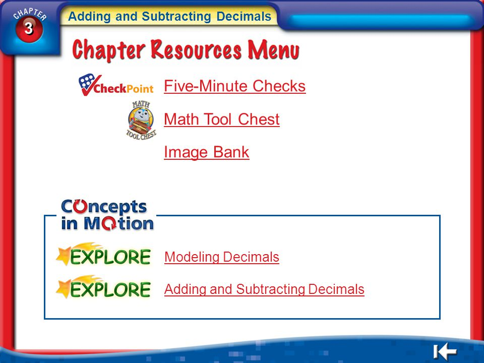 3 3 Adding and Subtracting Decimals 3 3 CR Menu Five-Minute Checks Math Tool Chest Image Bank Modeling Decimals Adding and Subtracting Decimals