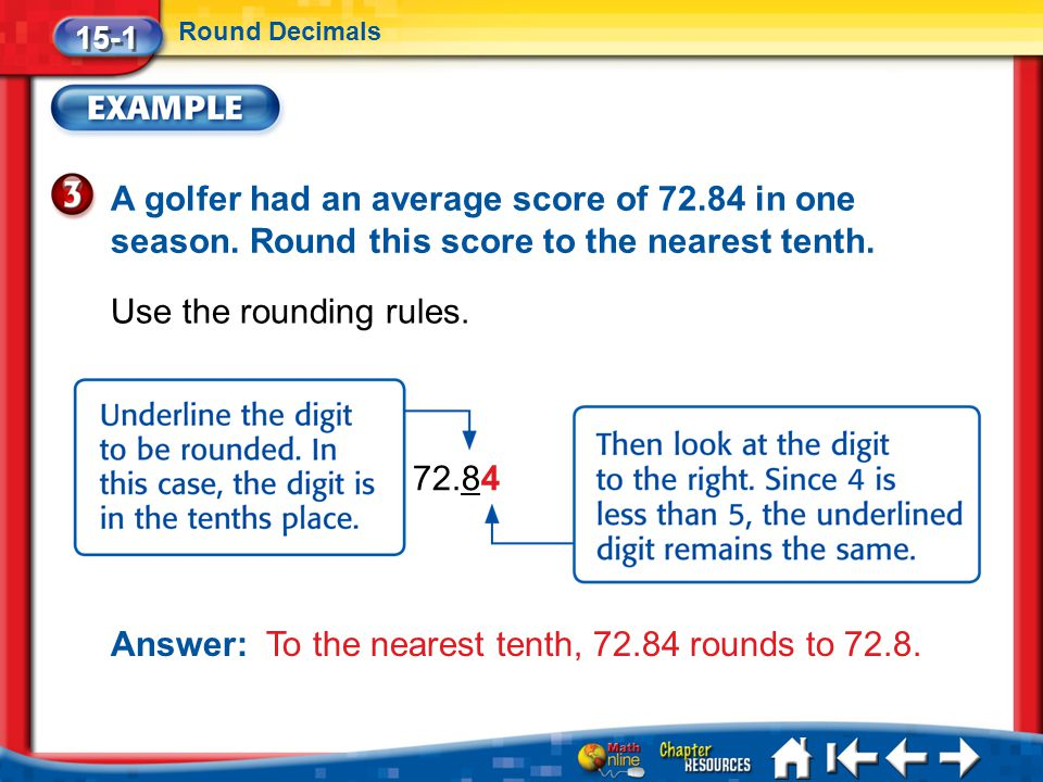 Lesson 1 Ex3 A golfer had an average score of 72.84 in one season.