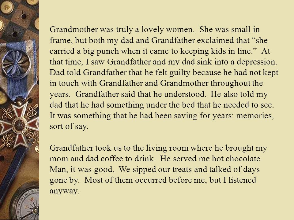 Grandmother was truly a lovely women.