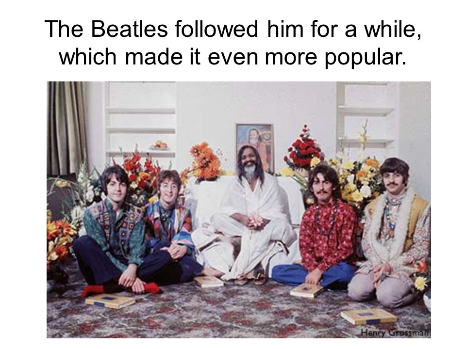 The Beatles followed him for a while, which made it even more popular.